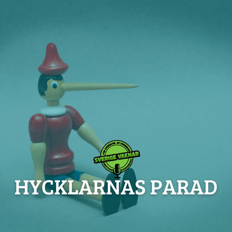 Hycklarnas parad (Sverige vaknar #323)