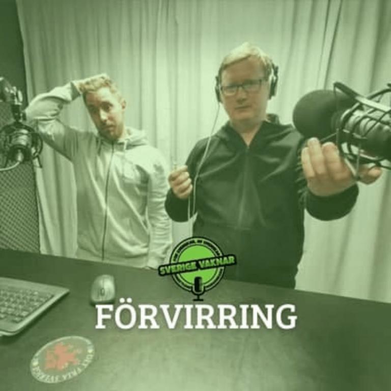 Förvirring (Sverige vaknar #333)