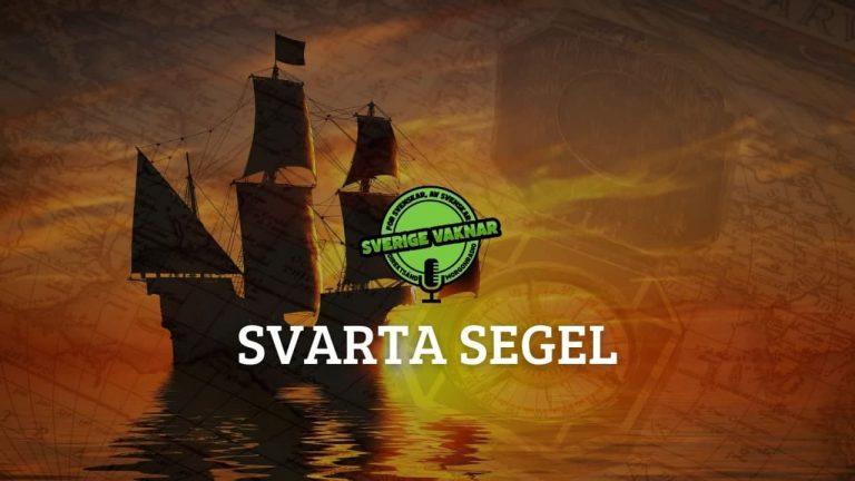 Svarta segel (Sverige vaknar #327)