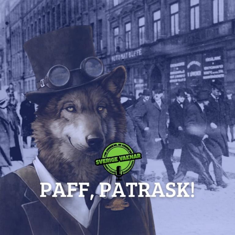 Paff, patrask! (Sverige vaknar #335)