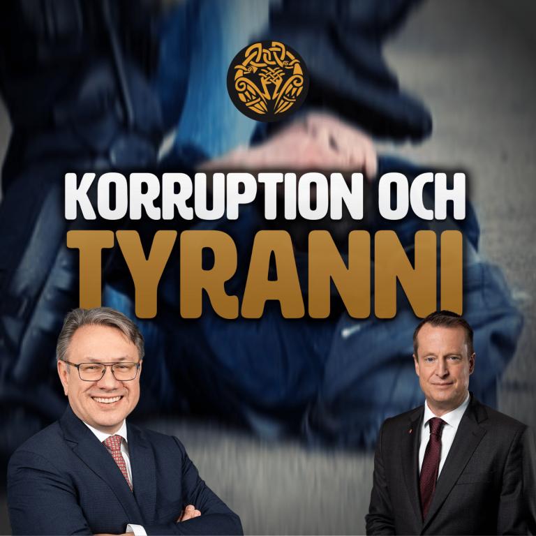 Kväll med Svegot - 130. Korruption och tyranni