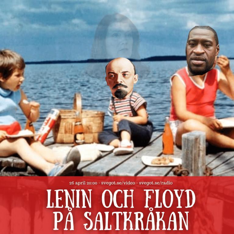 Lenin och Floyd på Saltkråkan (Kväll med Svegot #135)