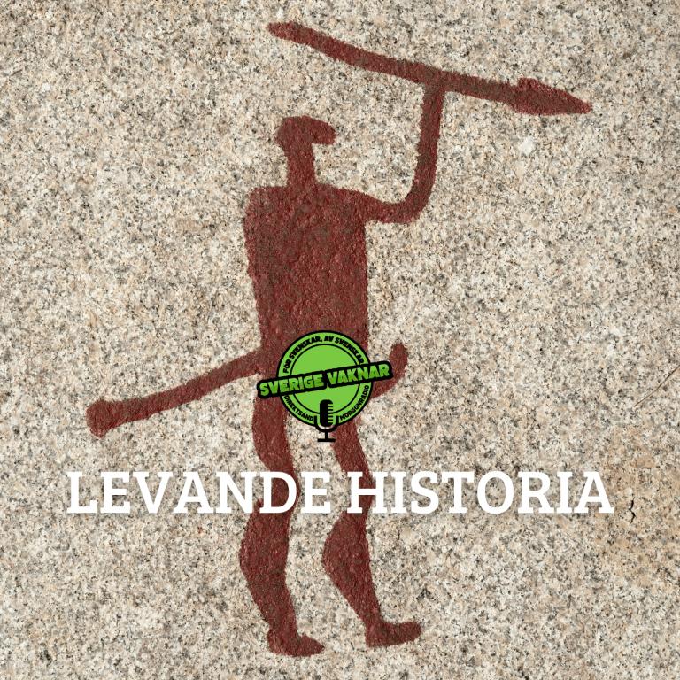 Levande historia (Sverige vaknar #356)
