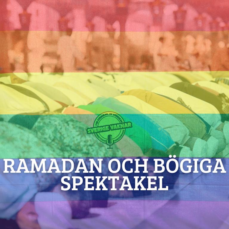 Ramadan och bögiga spektakel (Sverige vaknar #358)