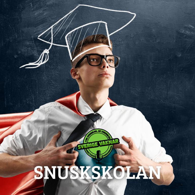 Snuskskolan(Sverige vaknar #361)