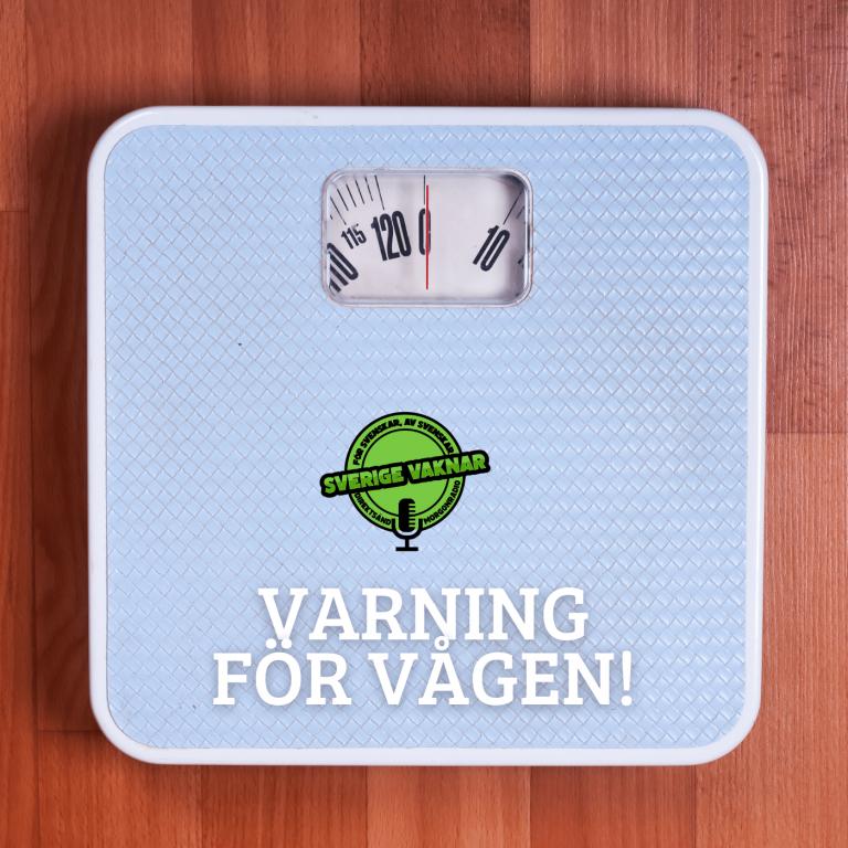 Varning för vågen! (Sverige vaknar #353)