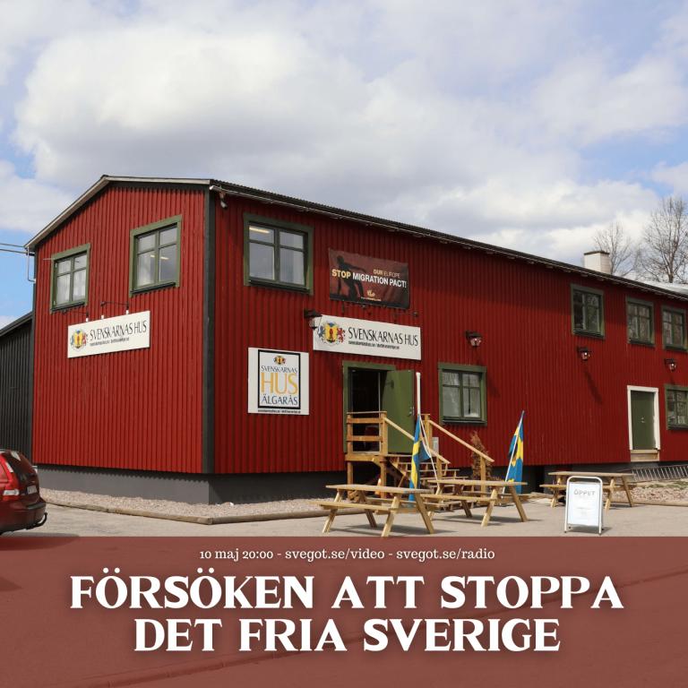 Försöken att stoppa Det fria Sverige (Kväll med Svegot #137)